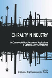 Chirality in Industry: The Commercial Manufacture and Applications of