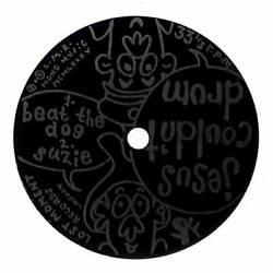 Jesus Couldn#x27;t Drum Beat The Dog Flexi Disc 7quot; Record Single GBP 3.99