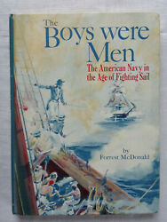 The Boys Were Men: The American Navy in the Age of Fighting Sail $6.95