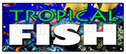 TROPICAL FISH BANNER SIGN fishes saltwater signs aquarium supplies water $99.99