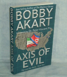 AXIS OF EVIL - Bobby Akart - Lone Star Series book one 2018 - emp survival  $7.98