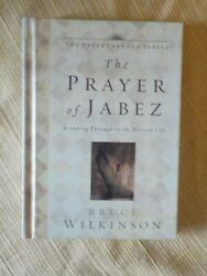 The Prayer of Jabez by Bruce Wilkinson 2000 Hardback $4.00