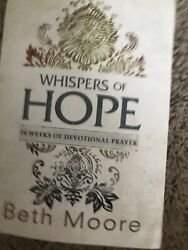 Whispers of Hope: 10 Weeks of Devotional Prayer by Moore Beth Paperback $3.90