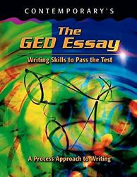 GED ESSAY: WRITING SKILLS TO PASS TEST (GED CALCULATORS) By Tim Collins **Mint** $13.95