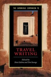 CAMBRIDGE COMPANION TO TRAVEL WRITING (CAMBRIDGE By Tim Youngs * $40.95