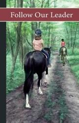 Sonrise Stable: Follow Our Leader $11.47