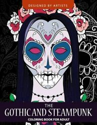 Gothic and Steampunk coloring book for Adults