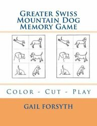 Greater Swiss Mountain Dog Memory Game: Color Cut Play $11.99