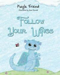 Follow Your Wings $12.87