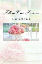 Follow Your Passion: Notebook $9.60