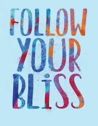 Follow Your Bliss $9.60