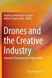 Drones and the Creative Industry: Innovative Strategies for European Smes $63.51
