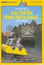 JUST TELL ME WHEN WE'RE DEAD By Eth Clifford *Excellent Condition* $19.49