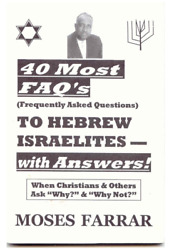 40 Most FAQ's of Hebrew Israelites - With Answers! Paperback $20.00