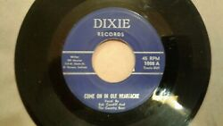 Bob Cundiff and The Country Boys Come On In Ole Heartache DIXIE 1008 $60.00