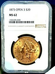 1873 $20 Liberty Gold Double Eagle Open 3 MS 62 NGC CERTIFIED Gold Gold Gold $2999.69