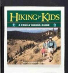 Hiking for Kids: A Family Hiking Guide Outdoor Kids Outdoor Kids Series Gri $6.56