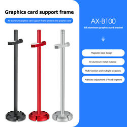 AX B100 Aluminum Alloy Graphics Card Stand Bracket GPU Support Video Card Holder C $12.99