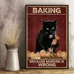 Cat Poster Black Cat Chef Cat Baking Because Murder Is Wrong Home Wall Decor Art $16.50