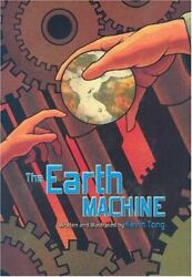 EARTH MACHINE By Kevin Tong Hardcover $18.75