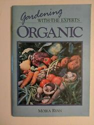 Gardening With The Experts Organic Book By Moira Ryan AU $15.00