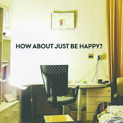 Vinyl Wall Art Decal How About Just Be Happy 2* x 40* Cute Inspirational $14.99
