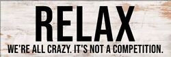 Relax We#x27;re All Crazy Funny Home Signs Rustic Home Decorations 3.5x10quot; $21.99