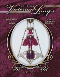 HANGING VICTORIAN LAMPS OF NINETEENTH CENTURY By Jefferey Ebersole Hardcover $63.75