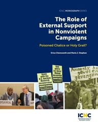 The Role Of External Support In Nonviolent Campaigns: Poisoned Chalice Or H... $16.05