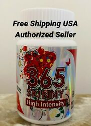 365 Skinny High Intensity Pills *** Brand New and Sealed *** $29.99