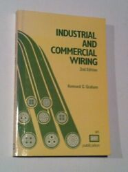 INDUSTRIAL AND COMMERCIAL WIRING By Kennard Codville Graham **BRAND NEW**