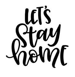 Let#x27;s Stay Home Vinyl Decal Sticker For Home Cup Mug Glass Wall Decor Choice b $7.99