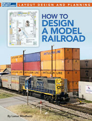 How To Design A Model Railroad $19.61