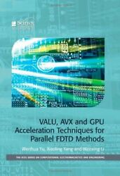 VALU AVX AND GPU ACCELERATION TECHNIQUES FOR PARALLEL By Wenhua Yu amp; Xiaoling $63.95