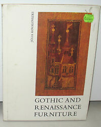 Gothic And Renaissance Furniture Julia Kovalovszki 1st