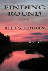 Finding Round by Alex Sheridan (English) Paperback Book Free Shipping!