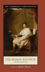Cambridge Companions to the Ancient World by Harriet I Flower (English) Hardcove