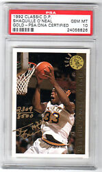 1992 CLASSIC DRAFT PICK GOLD SHAQUILLE ONEAL AUTO RC PSA 10 GEM MINT HOF POP 1