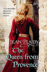 The Queen from Provence by Jean Plaidy 0099510278