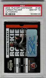 2003 PLAYOFF CONTENDER CARSON PALMER AUTO RC PSA 10 #194 GEM MINT POP 7