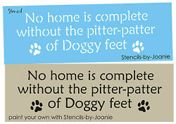 Joanie Pet 20quot; Stencil Home Complete Paw Print Pitter Patter Dog Feet DIY Signs $15.95