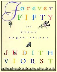FOREVER FIFTY - VIORST JUDITH - NEW HARDCOVER BOOK