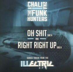 CHALI 2NA & THE FUNK HUNTERS Oh ShitRight Right Up 7