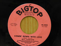 Mel Gadson 45 Comin' Down With Love bw Sentimental Over Big Top VG+ to VG++ teen