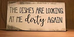 Rustic Kitchen Wood Sign DISHES ARE LOOKING AT ME DIRTY funny chic farmhouse $11.95