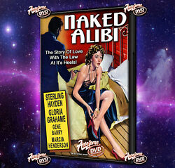 NAKED ALIBI -1954 DVDr Sterling Hayden Gene Barry Gloria Grahame FREE SHIPPING