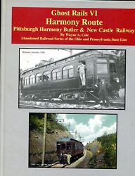 Ghost Rails VI harmony Route Pgh Harmony Butler & New Castle Railway -#25 of 500