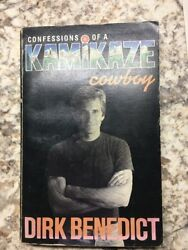 CONFESSIONS OF A KAMIKAZE COWBOY By Dirk Benedict Signed With A Personal Letter