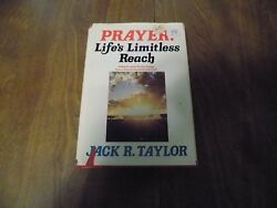Prayer : Life's Limitless Reach by Jack R. Taylor (1977 Hardcover wDJ)