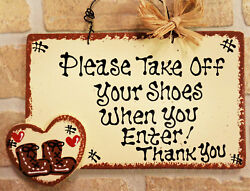 PLEASE TAKE OFF YOUR SHOES WHEN YOU ENTER Sign Rustic Wall Plaque Remove Porch $13.95